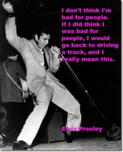 Elvis not bad for people