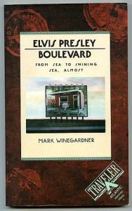 Elvis Presley Boulevard Mark Winegardner
