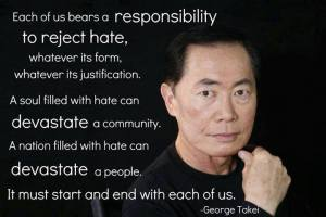 George Takei hate quote