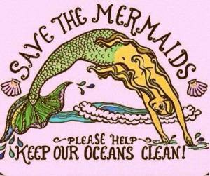 save the mremaids clean oceans