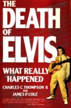 The death of Elvis what really happened