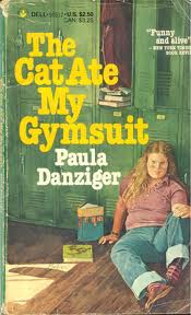 The cat ate my gymsuit Paula Danziger