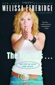 Melissa Etheridge the truth is