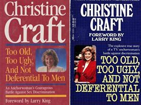 Christine Craft too old too ugly and not deferntial to men
