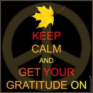 Keep Calm Gratitude On