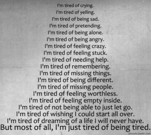 tired of tired