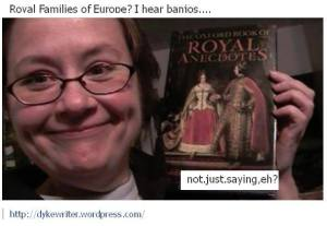 Royal Families of Europe I hear Banjos