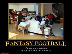 fantasy-football-geek-jocks-football-dungeons-dragons-demotivational-posters-1296948894