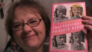 NIna and Confessions of a Prairie Bitch