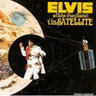 Elvis via satellite