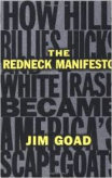 Redneck Manifesto Jim Goad
