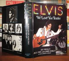 Elvis we love you tender