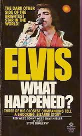 Elvis What Happened