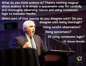 Dr Steven Novella Science bitches