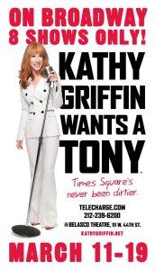 Kathy Griffin wants a tony