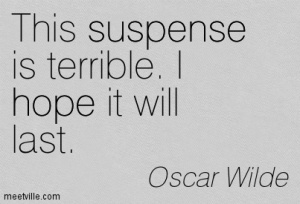 Quotation-Oscar-Wilde-funny-life-suspense-hope-Meetville-Quotes-148640