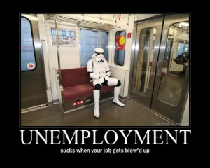 unemployment_-_sucks_when_your_job_gets_blowd_up