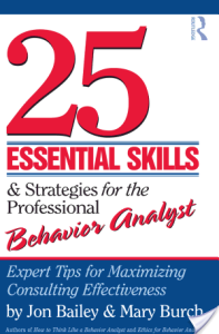 25-essential-skills-strategies-for-the-professional-behavior-analyst-jon-s-bailey-isbn9780415800679