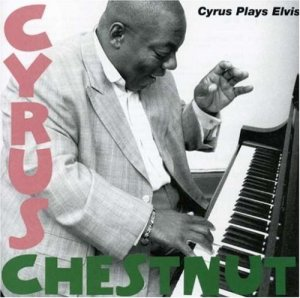 album-Cyrus-Chestnut-Cyrus-Plays-Elvis