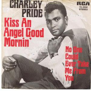 charley_pride-kiss_an_angel_good_mornin_s