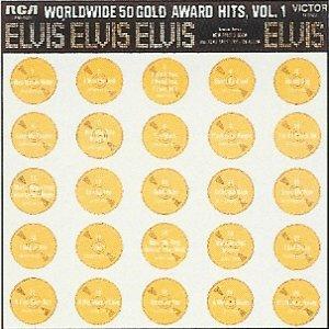 Elvis_Presley_-_Worldwide_50_Gold_Award_Hits_Vol._1_Coverart