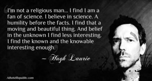 Hugh-Laurie-I-Believe-In-Science
