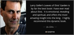 quote-larry-geller-s-leaves-of-elvis-garden-is-by-far-the-best-book-i-have-ever-read-about-uri-geller-62-10-16