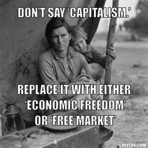 spin-meme-generator-dont-say-capitalism-replace-it-with-either-economic-freedom-or-free-market-3ba401
