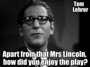 tom-lehrers-quotes-2