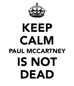keep-calm-paul-mccartney-is-not-dead-2