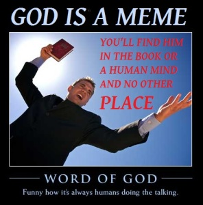 word-of-god-meme-god-exists-in-a-book-and-your-mind-only