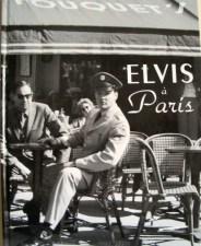 ELVIS À PARIS - BOOK - duduhamilton.blogspot.com