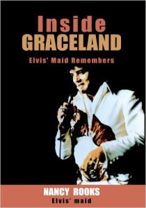 Inside Graceland Nancy Rook_