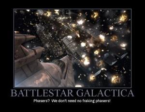 motivational-poster-battlestar-galactica-no-phasers-small-e1329870166161