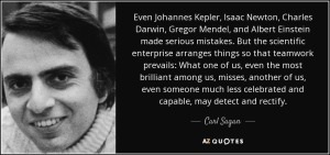 quote-even-johannes-kepler-isaac-newton-charles-darwin-gregor-mendel-and-albert-einstein-made-carl-sagan-67-78-61