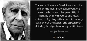 quote-the-war-of-ideas-is-a-greek-invention-it-is-one-of-the-most-important-inventions-ever-karl-popper-68-73-96