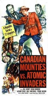 canadian-mounties-vs-atomic-invaders-movie-poster-1953-1020550364